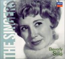 Beverly Sills: The Singers