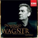 Wagner - Scenes from the Ring: Placido Domingo