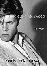 Ben Patrick Johnson: In and Out in Hollywood