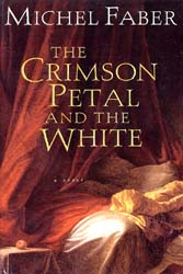 Michel Faber: The Crimson Petal and the White