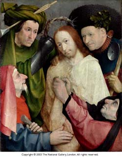 Hieronymus Bosch (1474 - 1516): •   • Christ Mocked (The Crowning with Thorns) •  about 1490-1500 •  • Photo courtesy of The National Gallery •