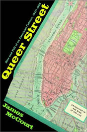 James McCourt, Queer Street - Rise and Fall of an American Culture, 1947-1985,