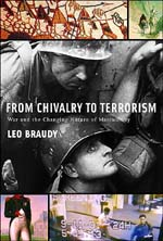 Chivalry to Terrorism: War and the Changing Nature of Masculinity