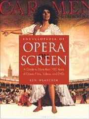 Opera on Screen: A Guide to More than 100 years of Opera Films, Videos and DVDs