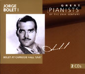 Great Pianists of the 20th Century / Jorge Bolet
