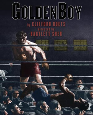 Clifford Odets: <EM>Golden Boy</EM>